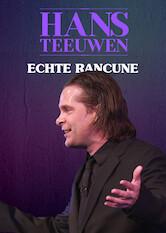 Search netflix Hans Teeuwen - Echte Rancune