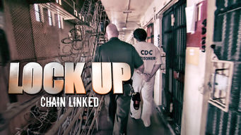 Lockup: Chain Linked (2017)