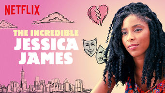The Incredible Jessica James (2017)