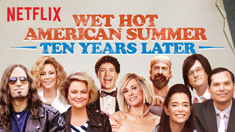 Wet Hot American Summer: Ten Years Later: Limited Series