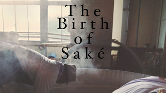The Birth of Saké (2015)