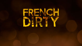French Dirty (2015)