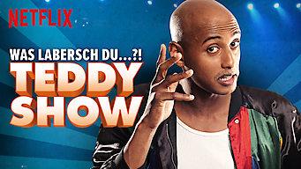 Teddy Show - Was labersch Du...?! (2015)