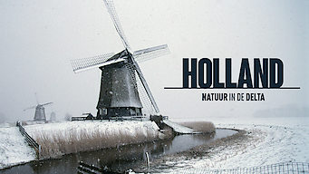 Holland: Natuur in de Delta (2015)