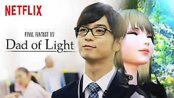 FINAL FANTASY XIV Dad of Light (2017)