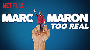 Marc Maron: Too Real (2017)
