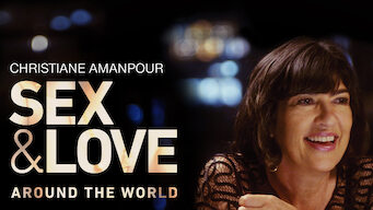 Christiane Amanpour: Sex & Love Around the World (2018)
