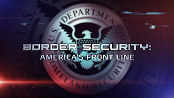 Border Security: America's Front Line (2016)