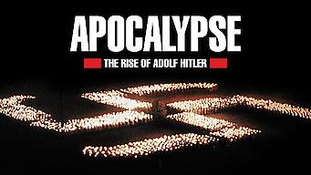 Apocalypse: Rise of Adolf Hitler (2011)
