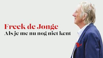 Freek De Jonge: Als Je Me Nu Nog Niet Kent (2015)