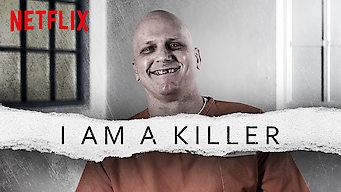 I AM A KILLER (2018)