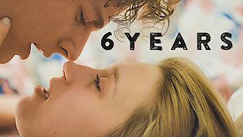 6 Years (2015)