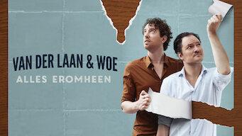 Van Der Laan & Woe: Alles Eromheen (2016)