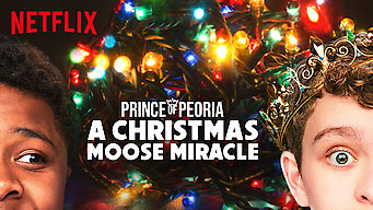 Prince of Peoria: A Christmas Moose Miracle (2018)