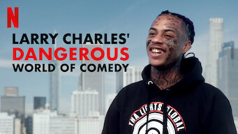 Larry Charles' Dangerous World of Comedy (2019)