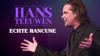 Hans Teeuwen - Echte Rancune (2018)