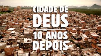 Cidade de Deus: 10 Anos Depois (2013)