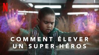 Comment élever un super-héros (2019)