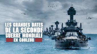 Les grandes dates de la Seconde Guerre mondiale en couleur (2019)
