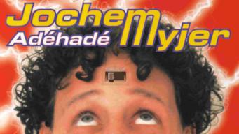 Jochem Myjer: Adéhadé (2004)