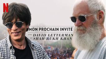 Mon prochain invité avec David Letterman et Shah Rukh Khan (2019)