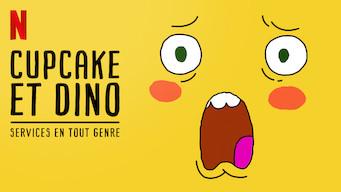 Cupcake et Dino : Services en tout genre (2019)