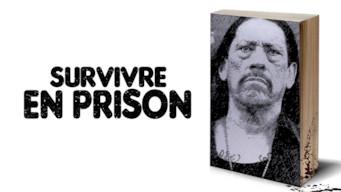 Survivre en prison (2017)