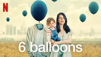 6 Balloons (2018)