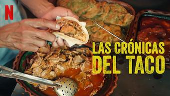 Las crónicas del taco (2019)