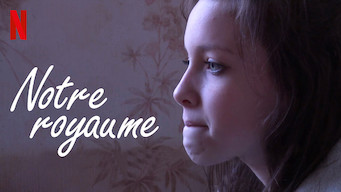 Notre royaume (2017)