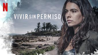 Vivir sin permiso (2018)