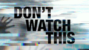 Don't Watch This (2018)
