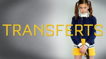 Transferts (2017)