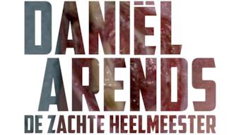 Daniël Arends: De zachte heelmeester (2014)