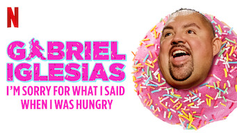 Gabriel lglesias: I'm Sorry For What I Said When I Was Hungry (2016)