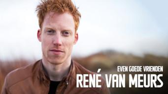 Rene van Meurs - Even Goede Vrienden (2018)
