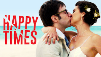 Happy Times (2014)
