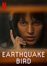 Earthquake Bird a poszter Sorozat figyelőn