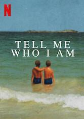 Tell Me Who I Am a poszter Sorozat figyelőn