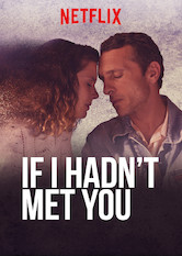 If I Hadn't Met You
