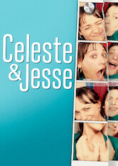 Search netflix Celeste and Jesse Forever