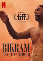 Bikram: Yogi, Guru, Predator a poszter Sorozat figyelőn