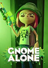 Search netflix Gnome Alone