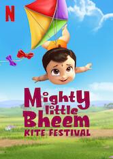Search netflix Mighty Little Bheem: Kite Festival