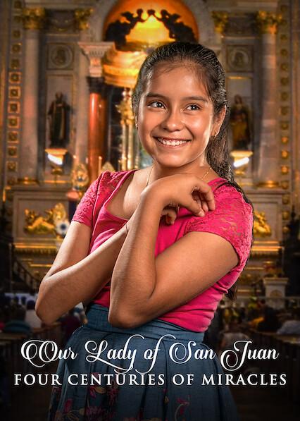 Notre-Dame de San Juan, quatre siècles de miracles sur Netflix UK
