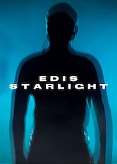 Search netflix Edis Starlight