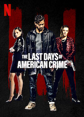 Search netflix The Last Days of American Crime
