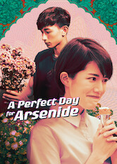 Search netflix A Perfect Day For Arsenide