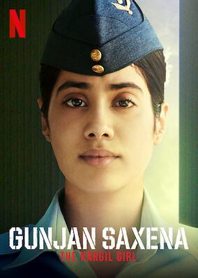 GUNJAN SAXENA : The Kargil Girl
