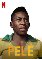 Search netflix Pelé